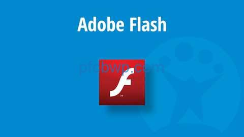 Adobe Flash  Player 32.0.0.465 Crack With Serial Key Free Download 2021